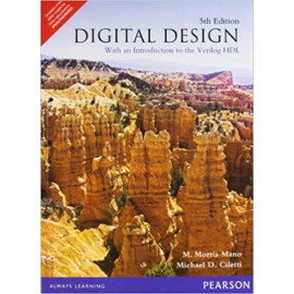 Digital Design: With an Introduction to Verilog HDL, 5e (Old Edition)