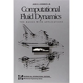 Computational Fluid Dynamics (McGraw-Hill International Editions: Mechanical Engineering BY-JOHN D.ANDERSON. OLD BOOK