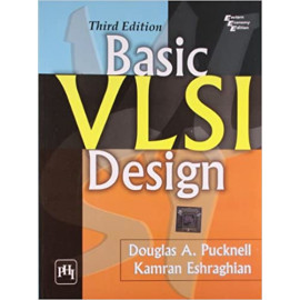 Basic VLSI Design 3RD EDITION BY-D.A. PUCKNELL OLD BOOK