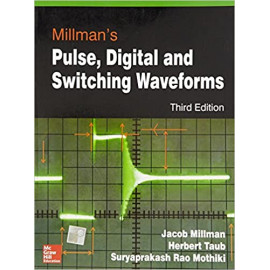 Millman's Pulse, Digital and Switching Waveforms Third Edition by- Jacob Millman , Herbert Taub old book