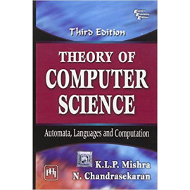 Theory of Computer Science: Automata, Languages and Computation by- Mishra K.L.P (phi)