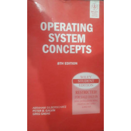 Operating System Concepts 8th Edition BY-Silberschatz · Peter Baer Galvin · Greg Gagne. John Wiley OLD BOOK