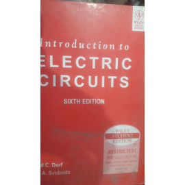 Introduction to Electric Circuits, 6ed BY- Richard C. Dorf (Author), James A. Svoboda OLD BOOK