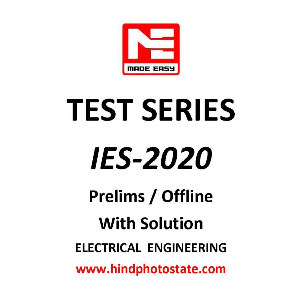 IES PRELIMS TEST SERIES 2020 : ELECTRICAL ENGINEERING (1-26 Test , Tech + Non-tech Subjectwise & Full syllabus With Solution ) MADE EASY