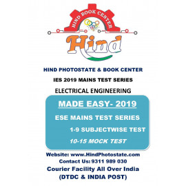 IES MAINS  TEST SERIES WITH SOLUTION 2019:  ELECTRICAL  ENGINEERING     ( MADE EASY )