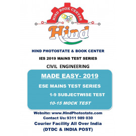 IES MAINS TEST SERIES WITH SOLUTION 2019: CIVIL  ENGINEERING ( MADE EASY )