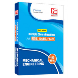 4400 MCQ : IES/GATE/PSUs: Mechanical Engineering Made easy