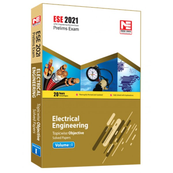 ESE 2021 : Preliminary Exam: Electrical Engg Vol-1 MADE EASY