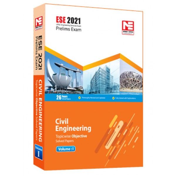 ESE 2021: Preliminary Exam: Civil Engg. Obj Vol-1 MADE EASY