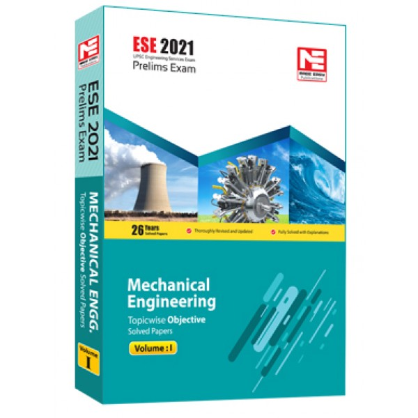 ESE 2021: Preliminary Exam: Mechanical Engg. Vol-1 MADE EASY