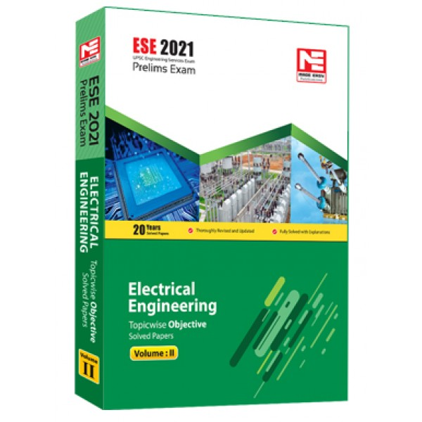 ESE 2021 : Preliminary Exam: Electrical Engg Vol-2 MADE EASY