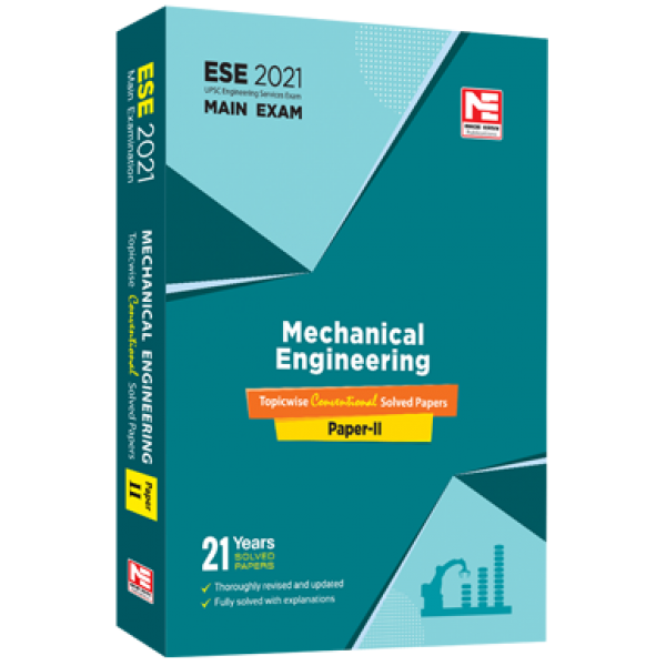 ESE 2021 Mains Examination: Mechanical Engineering   Conv. Paper II  - MADE EASY