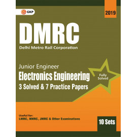 DMRC 2019 : Junior Engineer Electronics Engineering Previous Years' Solved Papers (10 Sets)