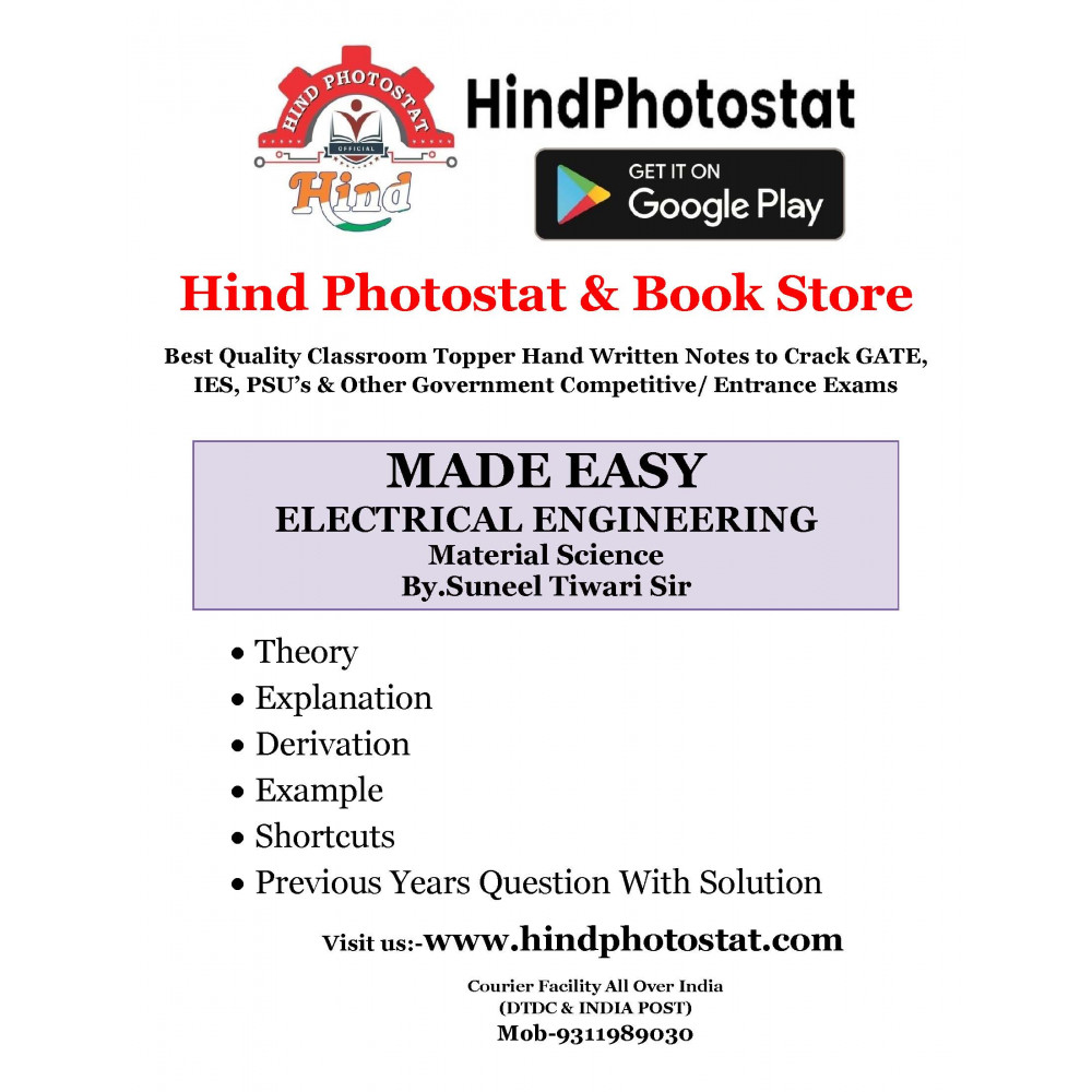Electrical Engineering Hand written Notes : Material science By- SUNEEL TIWARI Sir ( Made Easy )