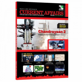 CURRENT AFFAIRS FOR ESE AND OTHER COMPETITIVE EXAMS (ISSUE 12 | 2019 | APR19-JUN19)