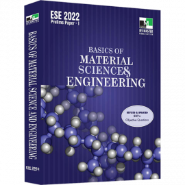 ESE 2022 - BASICS OF MATERIAL SCIENCE AND ENGINEERING IES MASTER