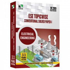 ESE 2020 - ELECTRICAL ENGINEERING ESE TOPICWISE CONVENTIONAL SOLVED PAPER 1 IES MASTER