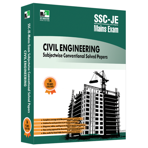 SSC-JE Mains Civil Engineering Subjectwise Conventional Solved Papers IES MASTER