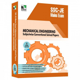 SSC-JE MAINS MECHANICAL ENGINEERING SUBJECTWISE CONVENTIONAL SOLVED PAPERS IES MASTER