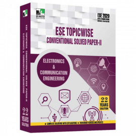 ESE 2020 - ELECTRONIC AND COMMUNICATION ENGINEERING ESE TOPICWISE CONVENTIONAL SOLVED PAPER 2 IES MASTER