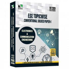 ESE 2020 - ELECTRONIC AND COMMUNICATION ENGINEERING ESE TOPICWISE CONVENTIONAL SOLVED PAPER 1 IES MASTER