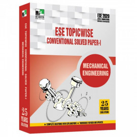 ESE 2020 - MECHANICAL ENGINEERING ESE TOPICWISE CONVENTIONAL SOLVED PAPER 1 IES MASTER