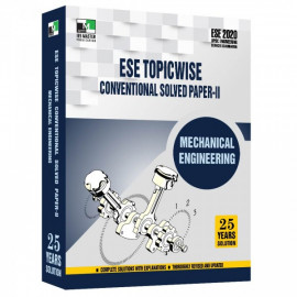 ESE 2020 - MECHANICAL ENGINEERING ESE TOPICWISE CONVENTIONAL SOLVED PAPER 2 IES MASTER