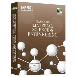 ESE 2021 - BASICS OF MATERIAL SCIENCE AND ENGINEERING   IES MASTER