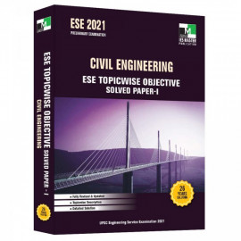 ESE 2021 - CIVIL ENGINEERING ESE TOPICWISE OBJECTIVE SOLVED PAPER 1  IES MASTER