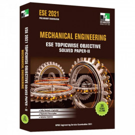 ESE 2021 - MECHANICAL ENGINEERING ESE TOPICWISE OBJECTIVE SOLVED PAPER - 2 IES MASTER