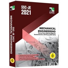 SSC-JE 2021 MECHANICAL ENGINEERING PREVIOUS YEARS TOPICWISE OBJECTIVE DETAILED SOLUTION WITH THEORY (Ies Master )