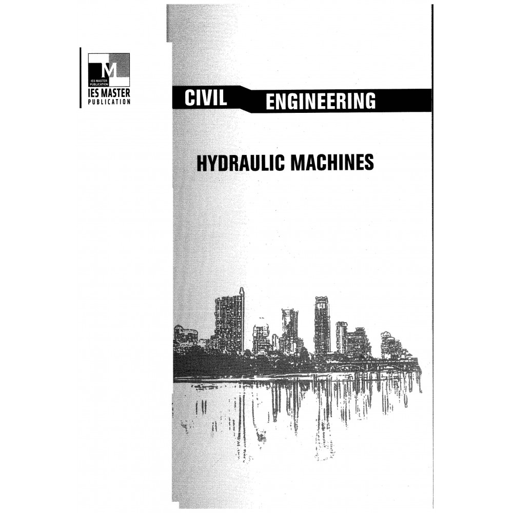 Hydraulics machines Civil Engineering Printed Material IES MASTER