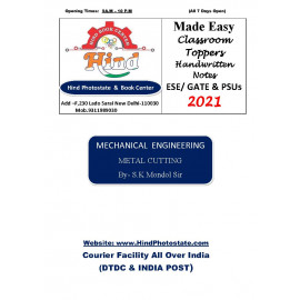 Mechanical Engineering Handwritten Notes : Metal Cutting  ( By-S.K Mondal Sir Made Easy )