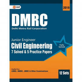 DMRC Junior Engineer Civil Engineering Previous Years' Solved Papers (12 Sets) : GK Publication