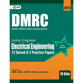 DMRC Junior Engineer Electrical Engineering Previous Years' Solved Papers (12 Sets) : GK Publication