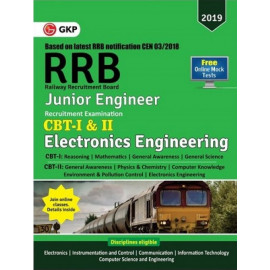 RRB (Railway Recruitment Board) 2019 - Junior Engineer CBT -I & II - ELECTRONICS ENGINEERING : GK Publications